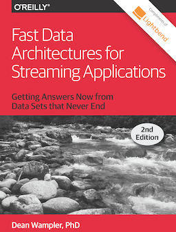 Fast Data Architectures for Streaming Applications, Second Edition